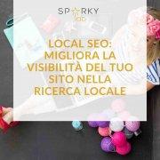 immagine con testo in evidenza Local seo: migliora la visibilità del tuo sito nella ricerca locale