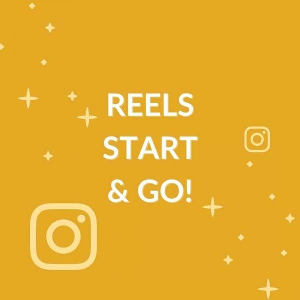 grafica con scritta in evidenza 'REELS START AND GO'