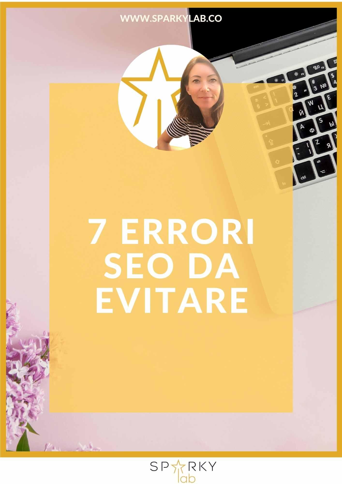 computer e appunti con testo in evidenza i 7 Errori SEO da evitare nel 2021