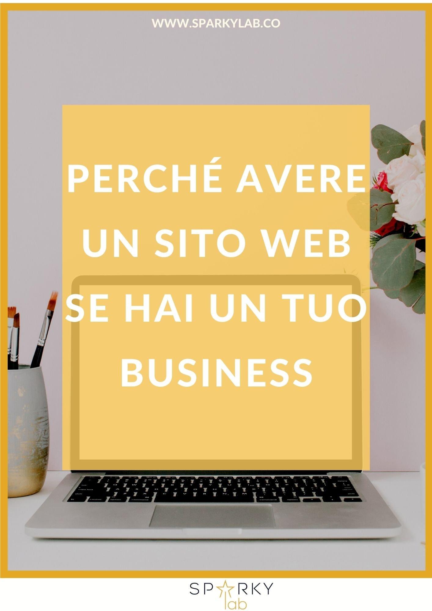Immagine in evidenza: Perché avere un sito web se hai un tuo business