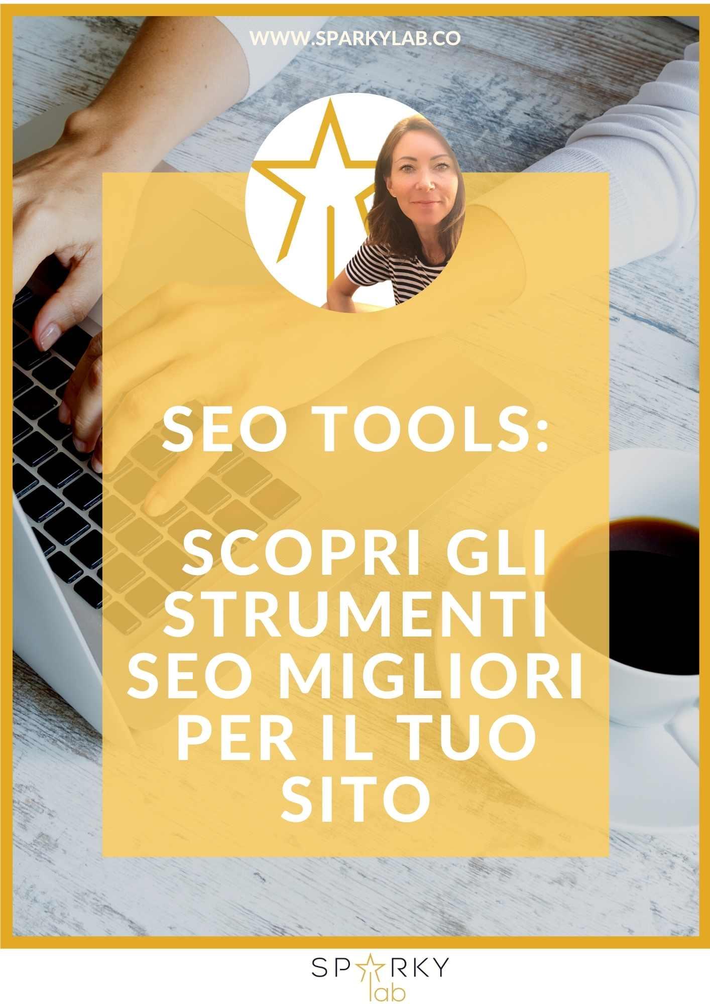 immagine con testo in evidenza: SEO Tools: Scopri gli strumenti SEO migliori per il tuo sito